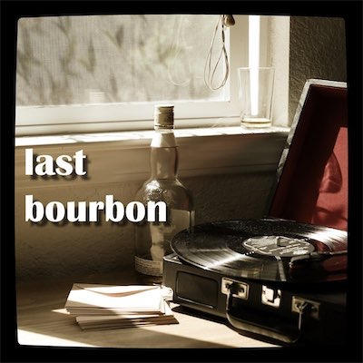 Vai all'album Last Bourbon